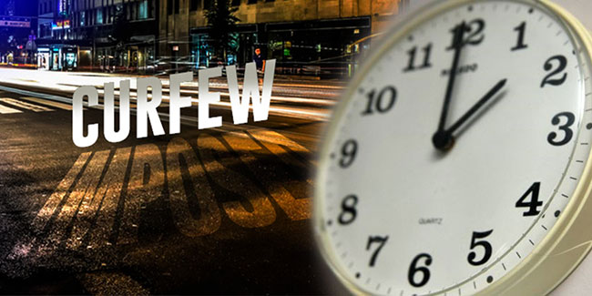 Re-imposition of curfew extended until 2pm