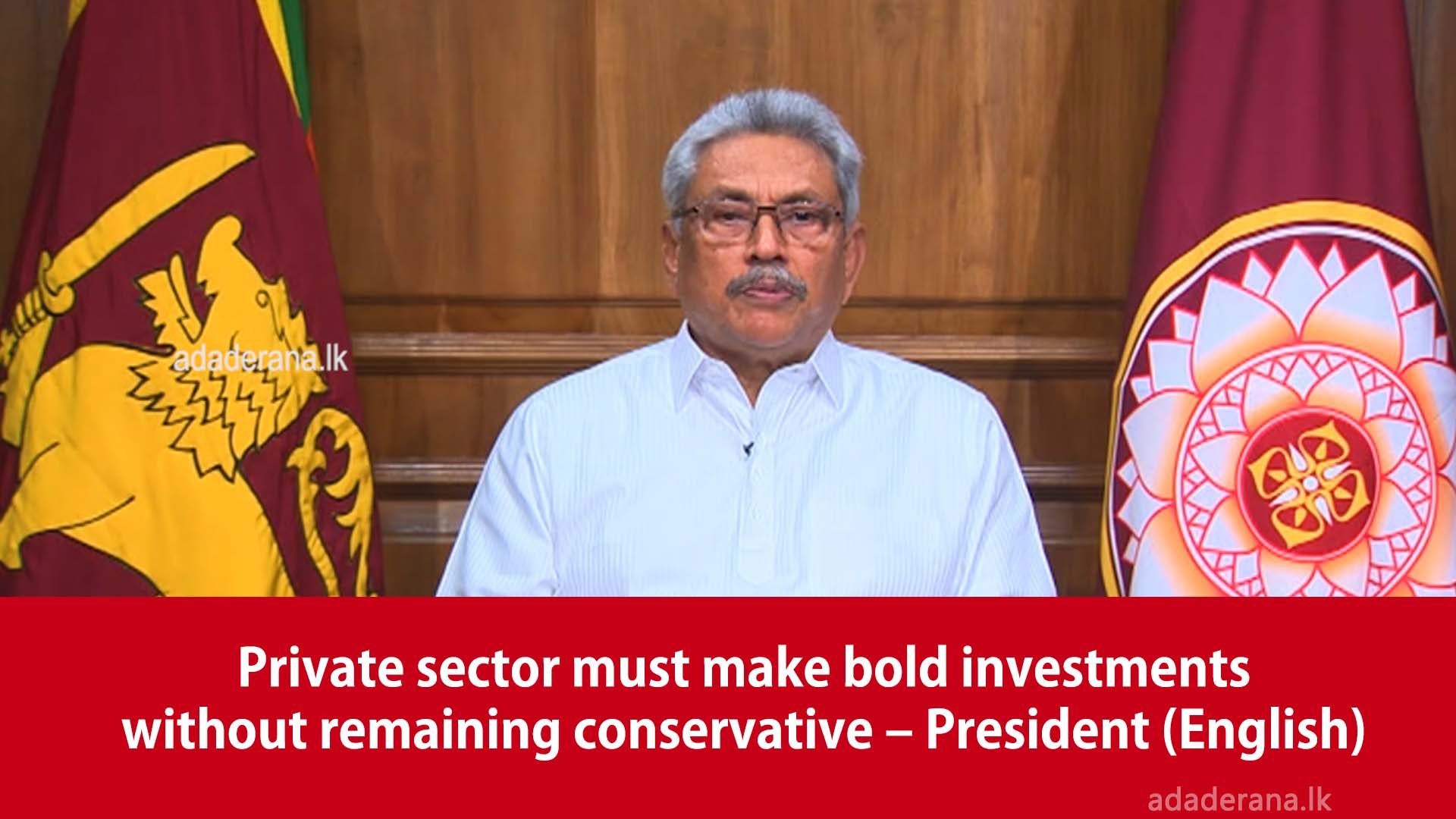 Private sector must make bold investments without remaining conservative – President(English)